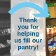 Thank you for helping us fill our pantry!
