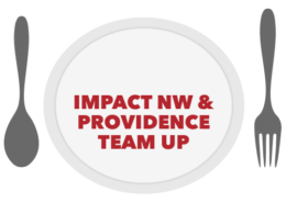 Impact NW and Providence Team Up