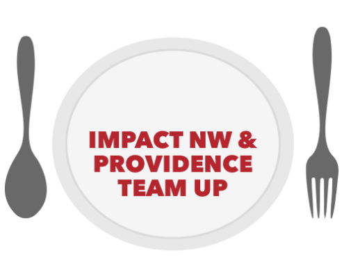 Impact NW и Providence Team Up