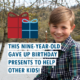 This nine-year-old gave up birthday presents to help other kids
