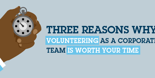 Three reasons why volunteering as a corporate team is worth your time