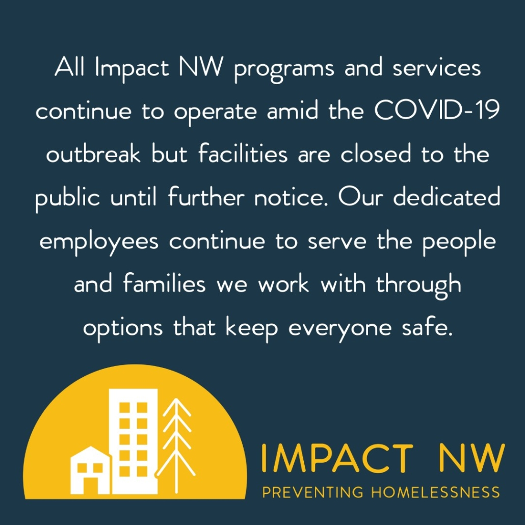 Impact NW Programs Continue To Operate amid the COVID-19 outbreak