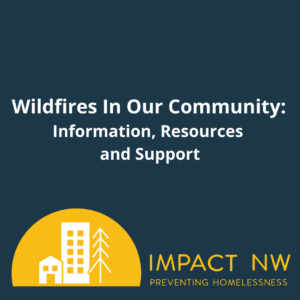 Wildfires In Our Community: Information, Resources and Support