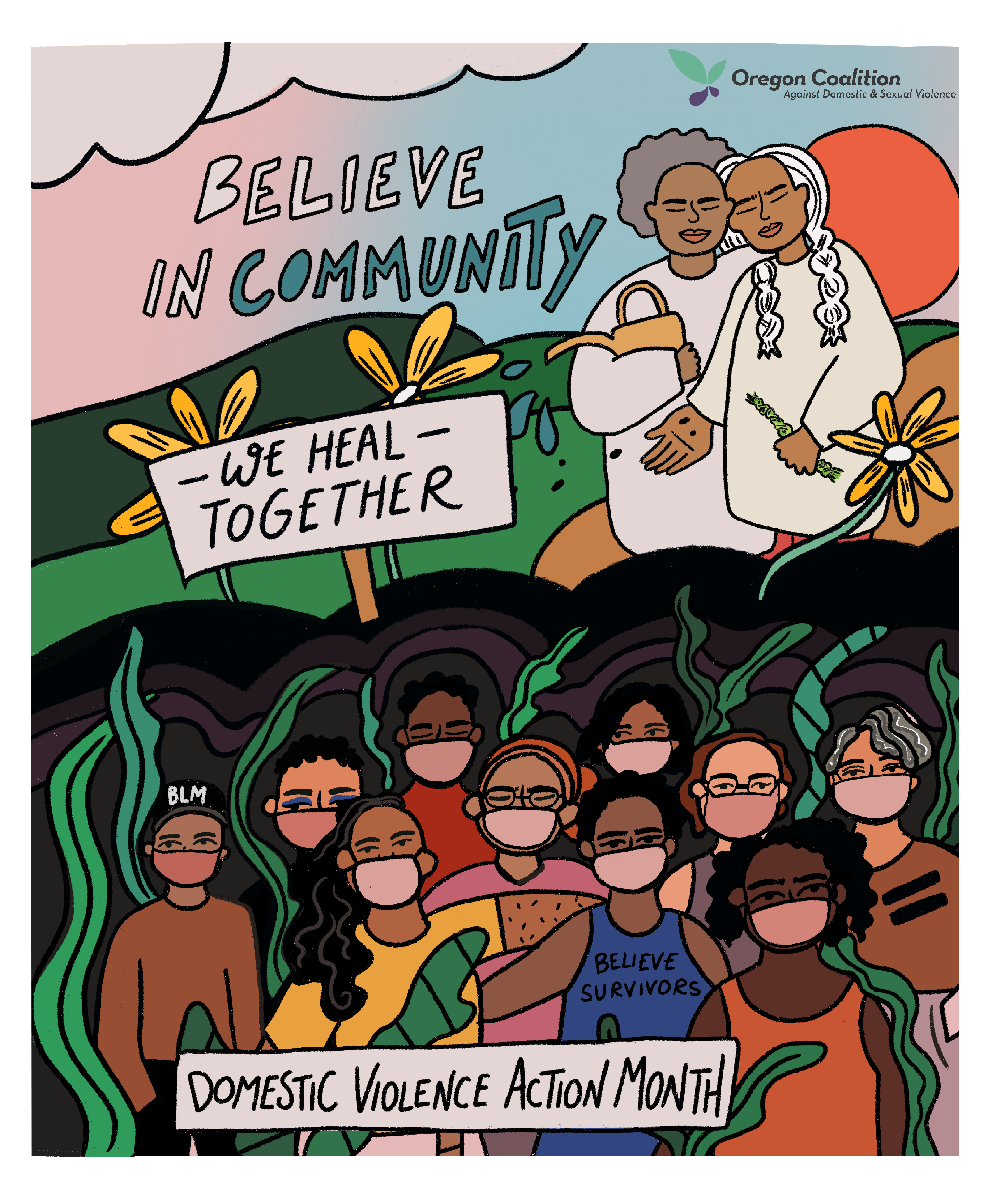 """Believe in Community, We Heal Together"""