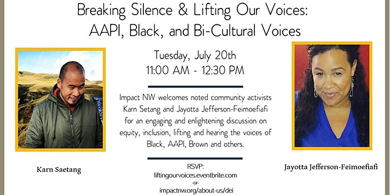 Breaking Silence & Lifting Our Voices: AAPI, Black, and Bi-Cultural Voices